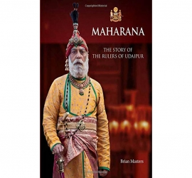 Maharana: The Story Of The Rulers Of Udaipur I Reprint-3 New