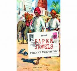 Paper Jewels:Postcards From The Raj