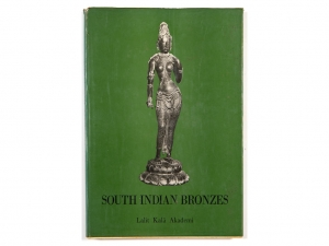 A Book on South Indian Bronzes by Lalit Kala Akademi (1981)